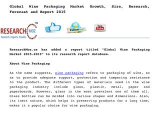 Global Wine Packaging Market Growth, Size, Research, Forecast and Report 2015