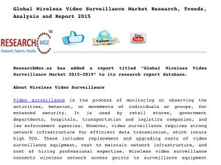 Global Wireless Video Surveillance Market Research, Trends, Analysis and Report 2015