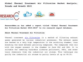 Global Thermal Treatment Air Filtration Market Analysis, Trends and Growth 2015