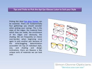 Tips and Tricks to Pick the Apt Eye Glasses Luton to Suit your Style