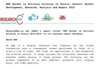 HUD Market in Military Aviation in Russia: Overall Market Development, Research, Analysis and Report 2015
