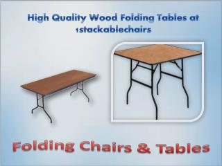 High Quality Wood Folding Tables at 1stackablechairs