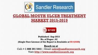Global Research on Mouth Ulcer Treatment Market to 2019: Analysis and Forecasts Report