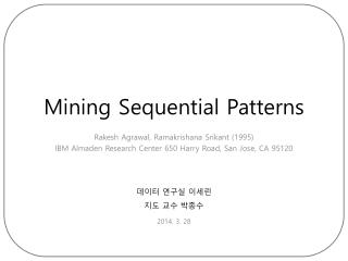 Agrawal et al, Mining sequential patterns, Data Eng., 1995