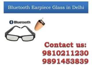 Spy Bluetooth Glass in Delhi,9810211230