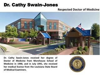 Dr. Cathy Swain-Jones - Respected Doctor of Medicine
