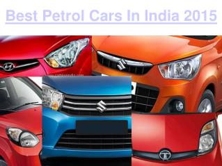 The Top 5 Best Petrol Car in India 2015