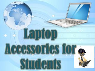 Laptop Accessories for Students