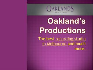 Recording Studio in Melbourne httpwww oaklandspro com au