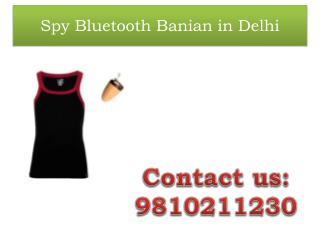 Spy Bluetooth Banian in Delhi,9810211230