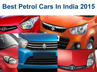 Top 5 Petrol Cars in India 2015