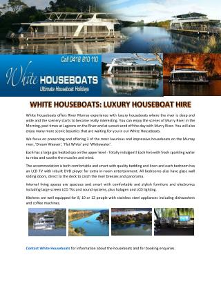 WHITE HOUSEBOATS: LUXURY HOUSEBOAT HIRE