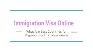 What Are Best Countries for Migration for IT Professionals?