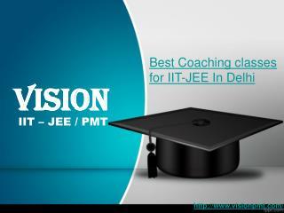 Best Coaching classes for IIT-JEE In Delhi