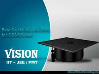 Best Coaching Institutes for CBSE Board