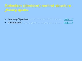 Selection decision control structure Learning objective