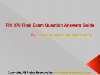 FIN 370 Final Exam Question Answers Guide