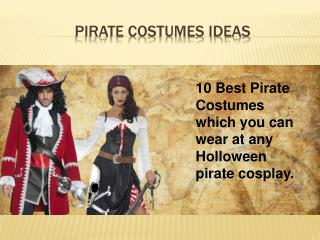 Pirate Costumes for Men and womens Pirate Outfits