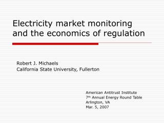 Electricity market monitoring and the economics of regulation