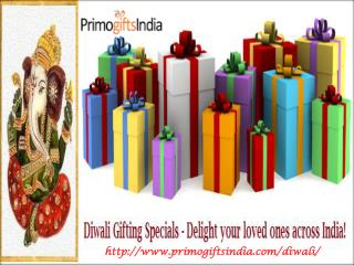 Delight your loved ones by gifting Diwali Gifts Online from Primogiftsindia.com!!