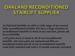 Oakland Reconditioned Stairlift Supplier