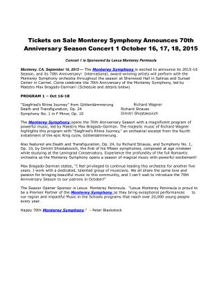 Tickets on Sale Monterey Symphony Announces 70th Anniversary Season Concert 1 October 16, 17, 18, 2015