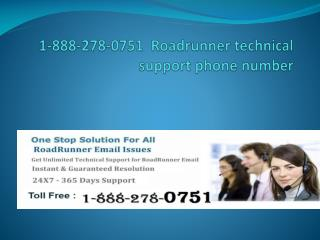 1-888-278-0751 ROADRUNNER TECH SUPPORT