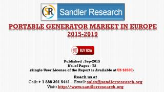 Europe Portable Generator Market to 2019 Key Players are Briggs & Stratton, Cummins, Generac Holdings, Honda Motor, Kohl