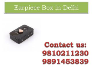 Earpiece Box in Delhi,9810211230