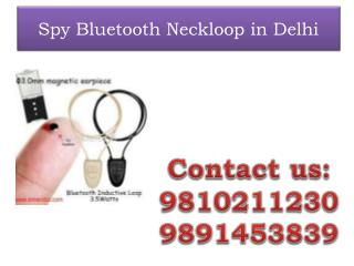 Spy Bluetooth Neckloop in Delhi,9810211230