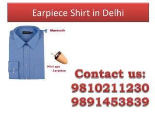 Earpiece Shirt in Delhi,9810211230