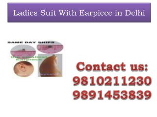 Ladies Suit With Earpiece in Delhi,9810211230