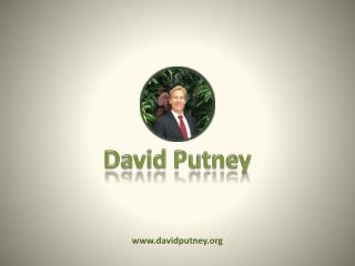 David Putney Principal | Presentation, Info & Images