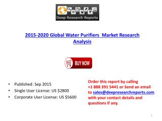 Water Purifiers  Industry Statistics and Opportunities Report 2015