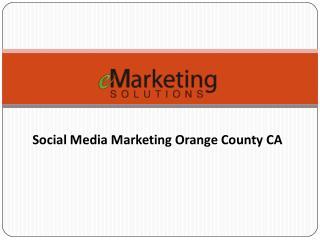 Social Media Marketing Orange County CA