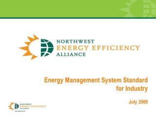 Energy Management System Standard  for Industry  July 2009