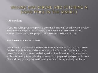 Selling your home and fetching a good price in the market
