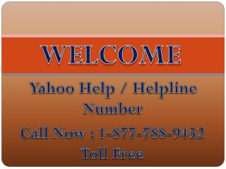 Yahoo Help Number 1-877-788-9452 Toll Free For Yahoo Helpline