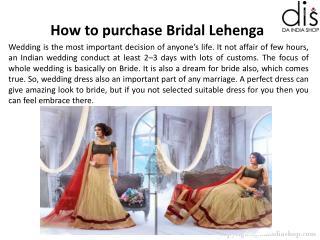 How to purchase Bridal Lehenga
