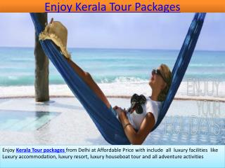 Enjoy Kerala Tour Packages