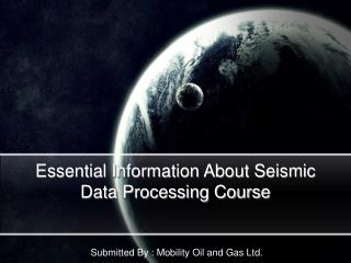 Essential Information About Seismic Data Processing Course