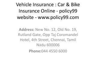 Vehicle Insurance : Car &  Bike Insurance  Online - policy99