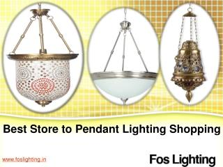 Best Store to Pendant Lighting Shopping - www.foslighting.in