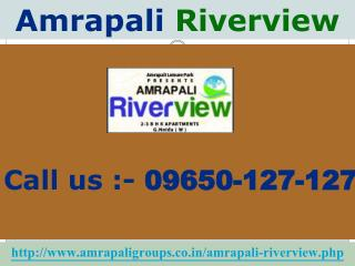 Amrapali Riverview For Best Investment