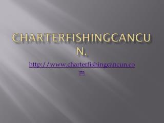 Charterfishingcancun