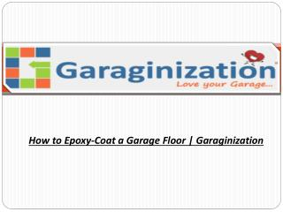 How to Epoxy-Coat a Garage Floor | Garaginization