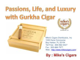 Passions, Life and Luxury With Gurkha Cigar