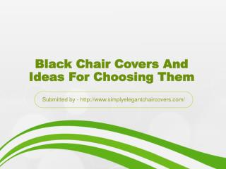 Black Chair Covers And Ideas For Choosing Them