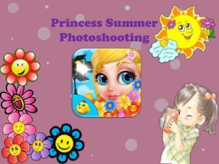 Princess Summer Photoshooting
