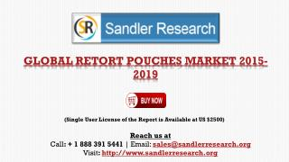 World Retort Pouches Market to 2019 � by Packaging Application and Geographical Analysis